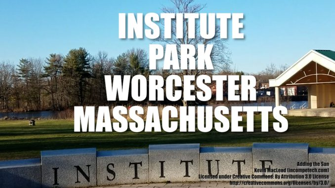 Institute Park Worcester Massachusetts